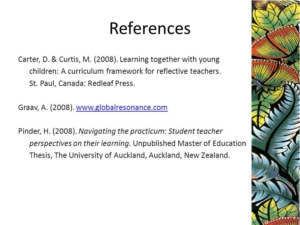 References Carter, D.& Curtis, M. (2008).