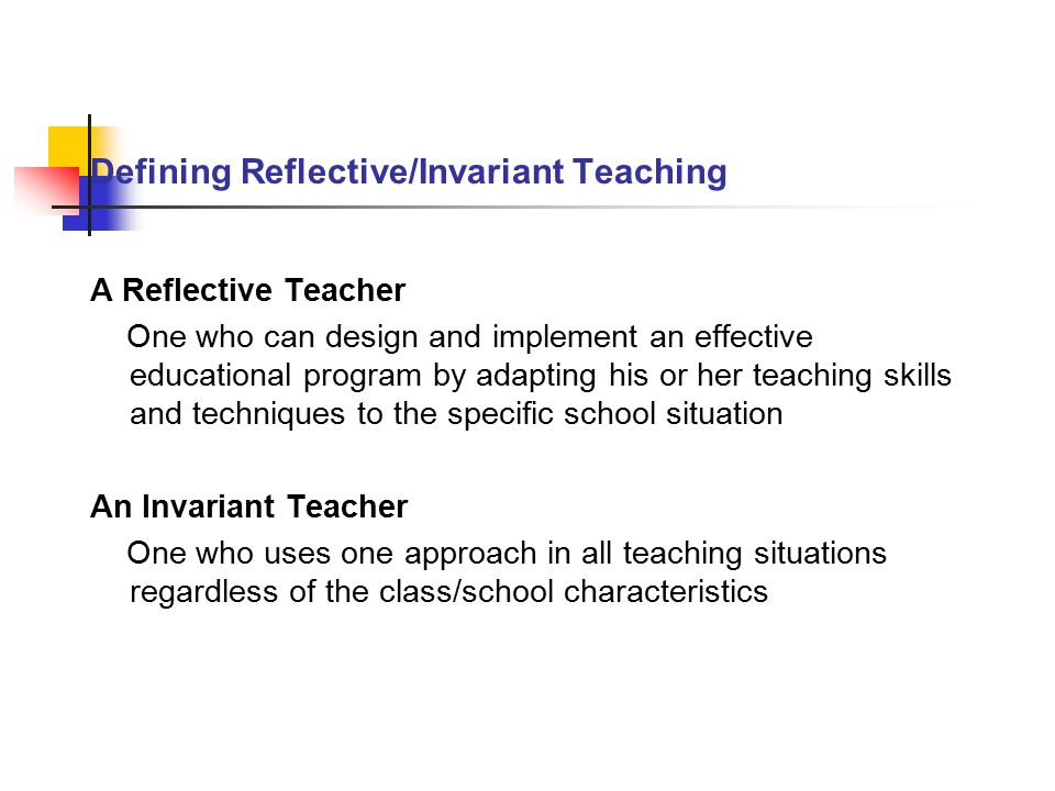 Six Variables That Influence Effective Teaching 1.