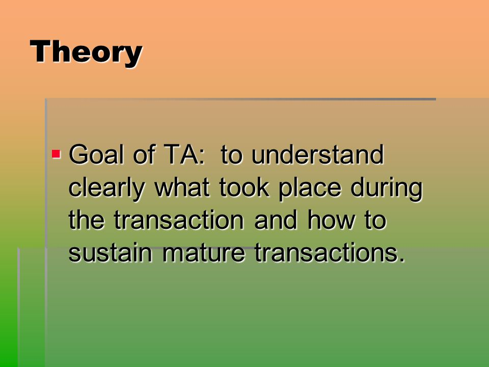 Transactional Analysis TA