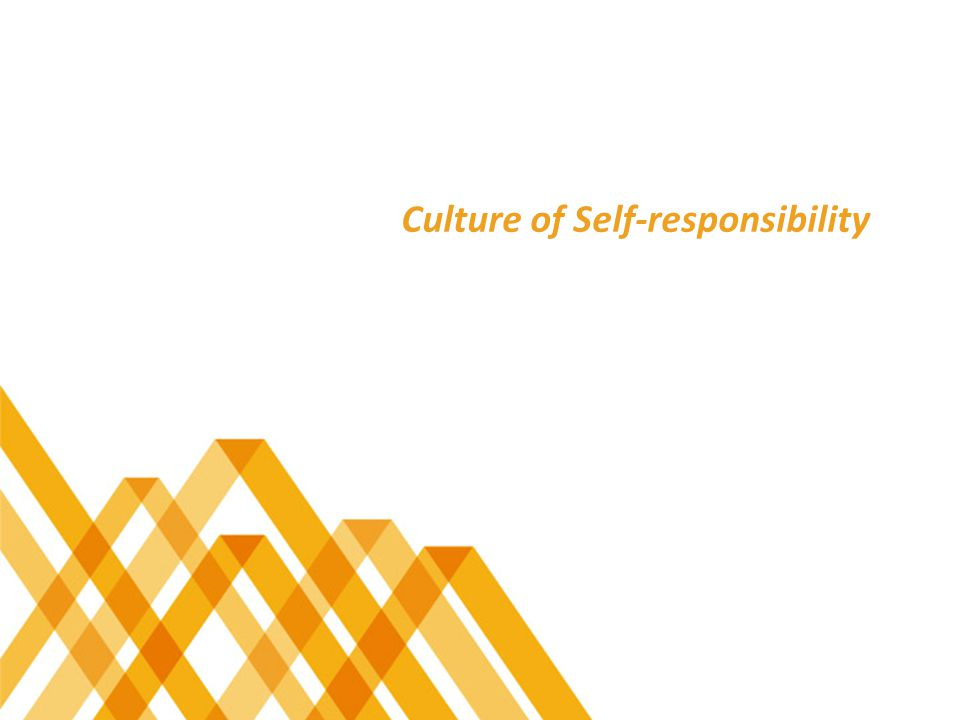 Culture of Self-responsibility