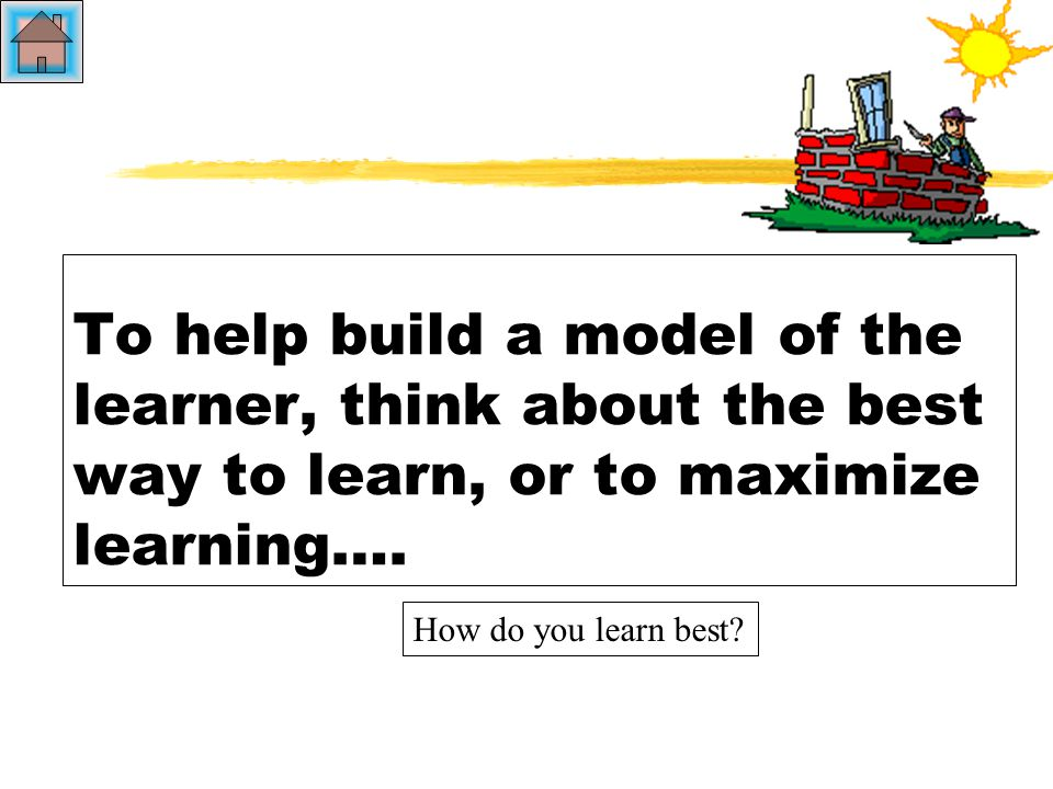Models of the Learner zSo how is the learner viewed.