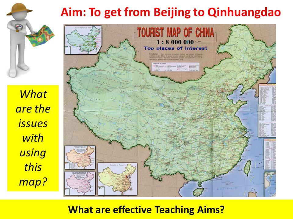 Aim: To get from Beijing to Qinhuangdao What are effective Teaching Aims.