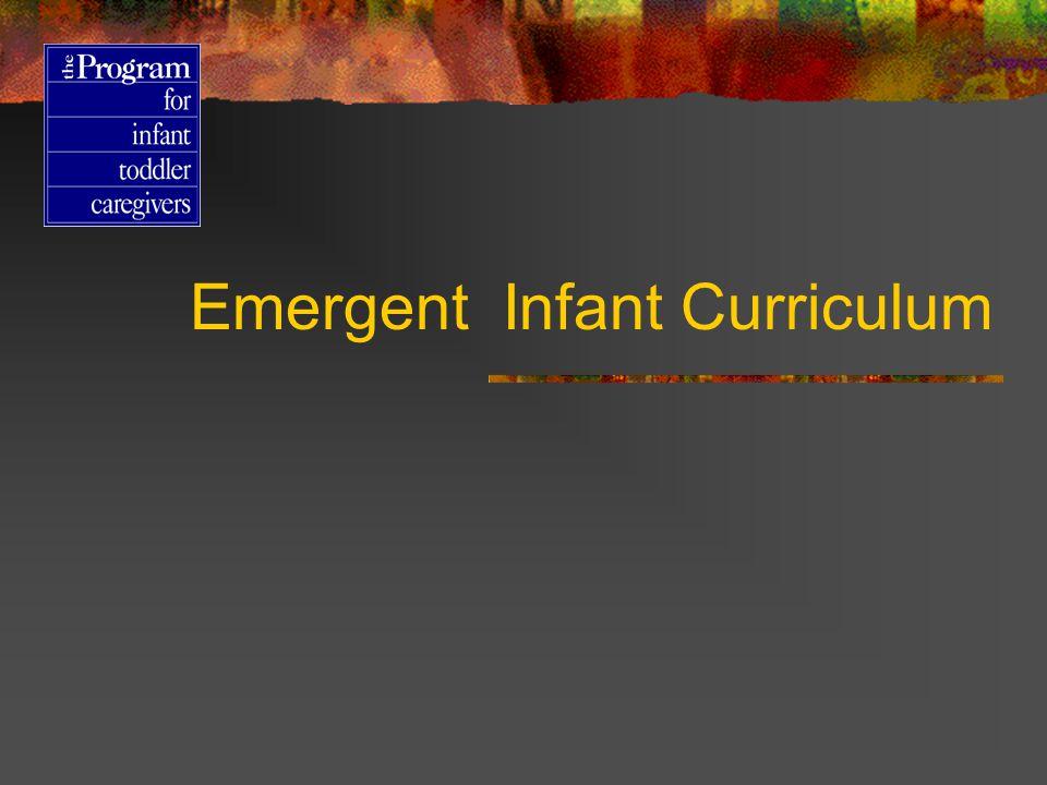 Emergent Infant Curriculum