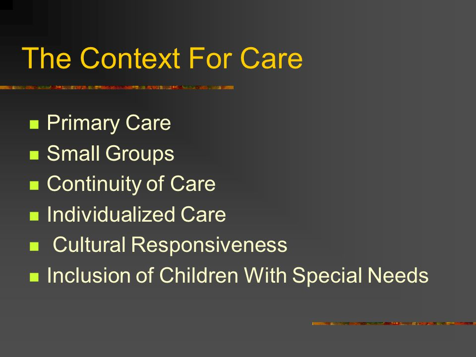 Benefits of a Emergent Curriculum Allows for individualized care.