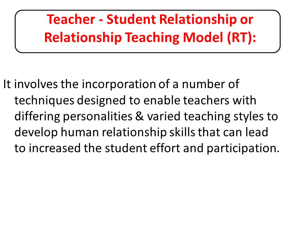 Relationship Teaching Requires New Ways of Thinking and New Roles…!