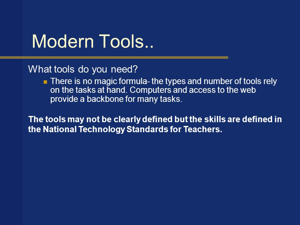 Modern Tools.. What tools do you need.