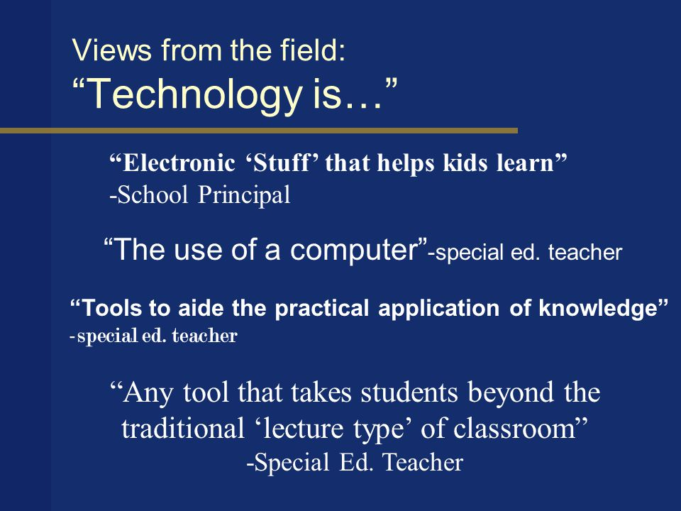 What books say Technology is.. Technology's essence is nothing technological (Heidegger, p.