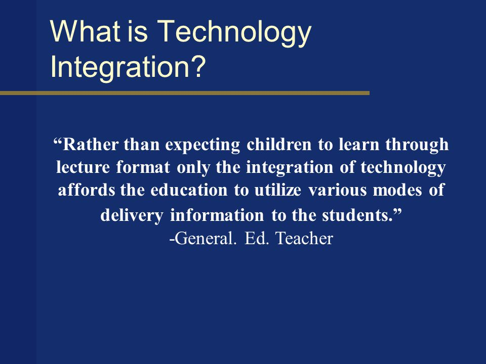 What is Technology Integration.