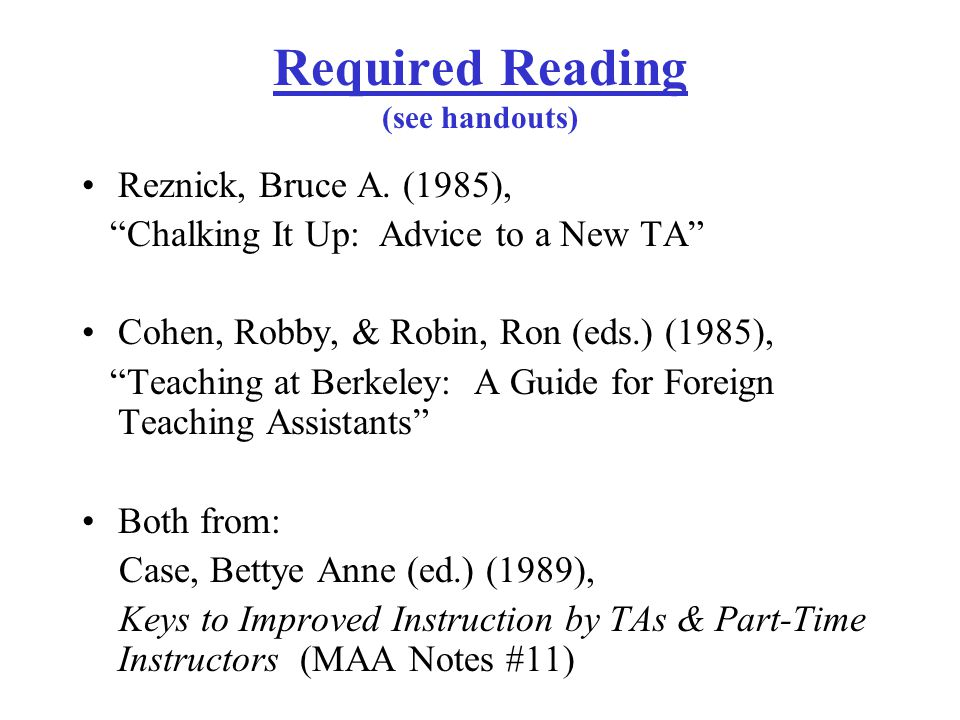 Required Reading (see handouts) Reznick, Bruce A.
