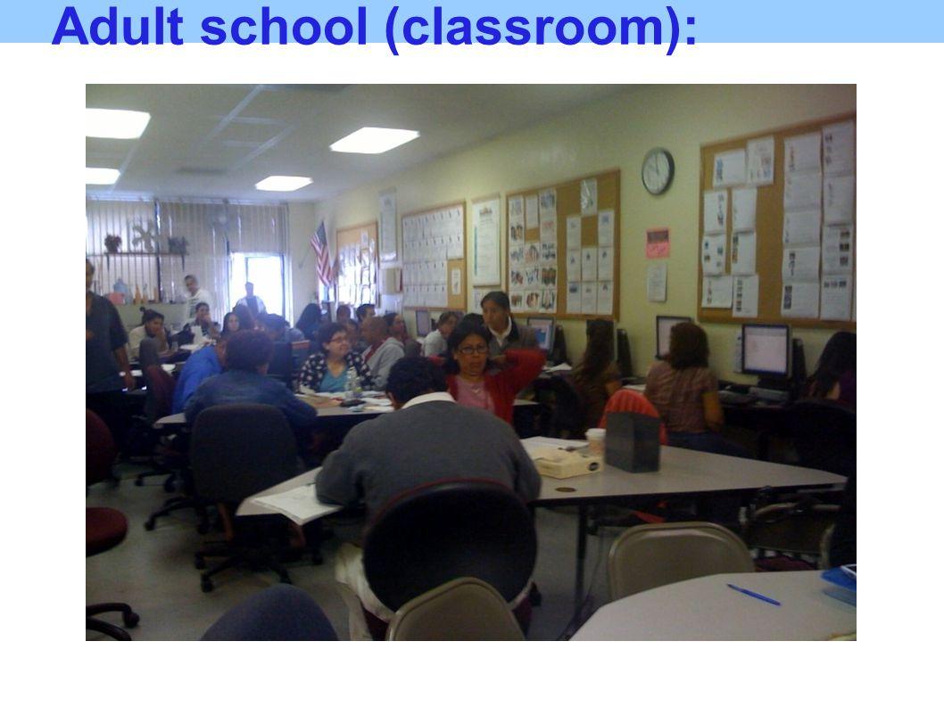 Adult school (classroom):