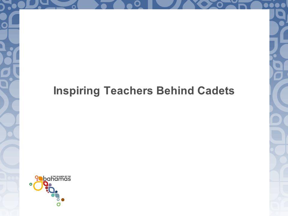 Inspiring Teachers Behind Cadets