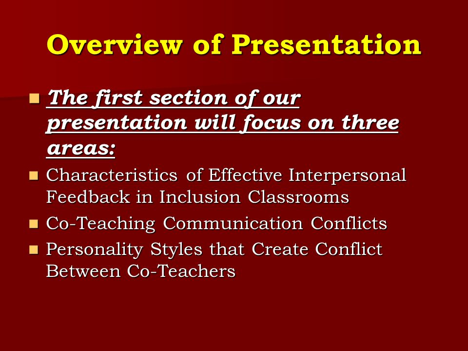 Overview of Presentation The first section of our presentation will focus on three areas: The first section of our presentation will focus on three ar