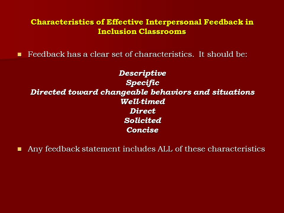 When Giving Feedback to Your Co-Teacher, Ideally, the Feedback Should be Solicited Feedback, like advice and explanations, is most effective when someone has requested it Feedback, like advice and explanations, is most effective when someone has requested it Unsolicited feedback may make the receiver feel defensive and assume a Who asked you attitude Unsolicited feedback may make the receiver feel defensive and assume a Who asked you attitude When you work with your colleague, you should not assume that your colleague actually wants feedback.