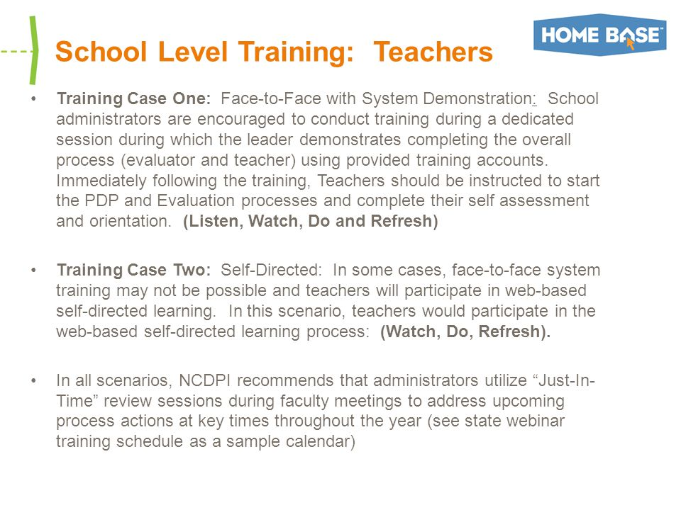 School Level Training: Teachers Training Case One: Face-to-Face with System Demonstration: School administrators are encouraged to conduct training during a dedicated session during which the leader demonstrates completing the overall process (evaluator and teacher) using provided training accounts.