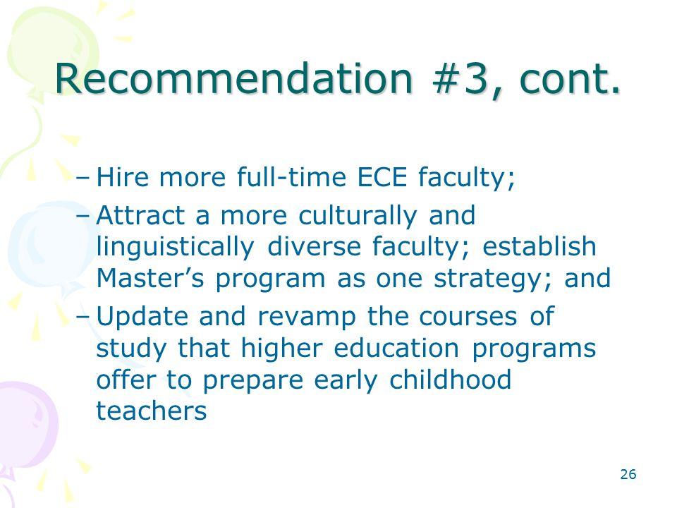 26 Recommendation #3, cont.