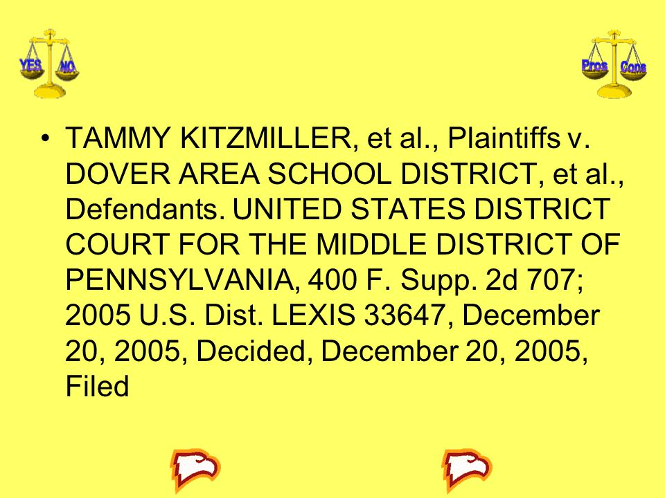 TAMMY KITZMILLER, et al., Plaintiffs v. DOVER AREA SCHOOL DISTRICT, et al., Defendants. UNITED STATES DISTRICT COURT FOR THE MIDDLE DISTRICT OF PENNSY