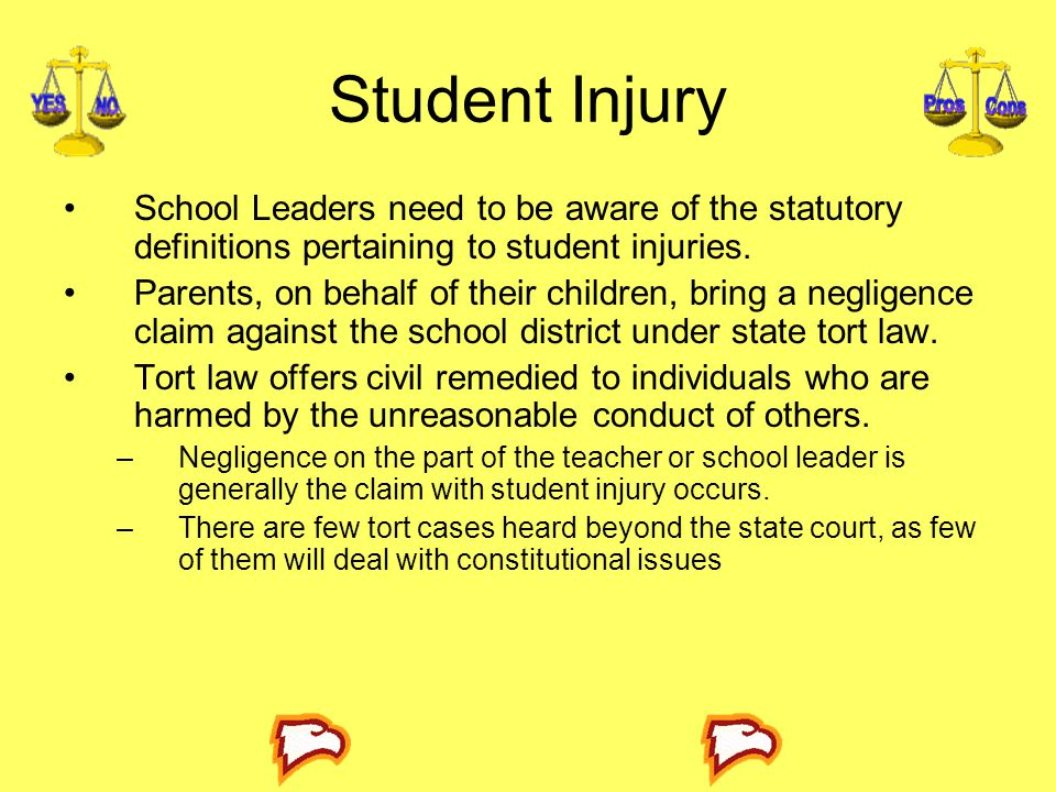 Student Injury School Leaders need to be aware of the statutory definitions pertaining to student injuries. Parents, on behalf of their children, brin
