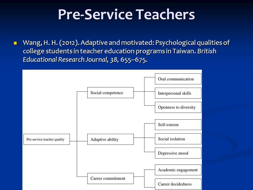 Pre-Service Teachers Wang, H.H. (2012).