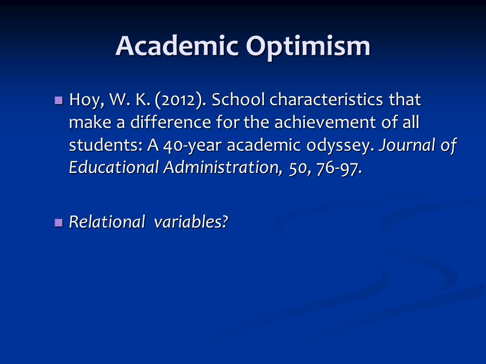 Academic Optimism Hoy, W.K. (2012).