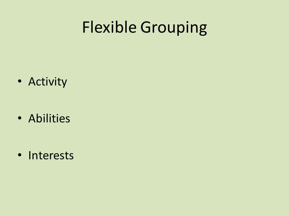 Flexible Grouping Activity Abilities Interests