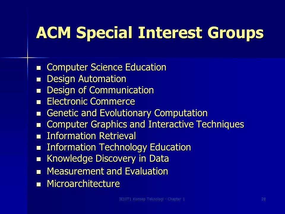 IE10T1 Konsep Teknologi - Chapter 128 ACM Special Interest Groups Computer Science Education Computer Science Education Design Automation Design Autom