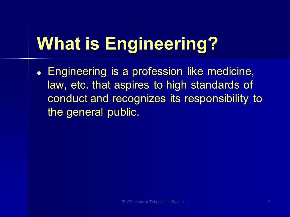IE10T1 Konsep Teknologi - Chapter 14 Technology Team l Scientist - Like an engineer, but a primary goal is the expansion of knowledge and understanding physical processes.