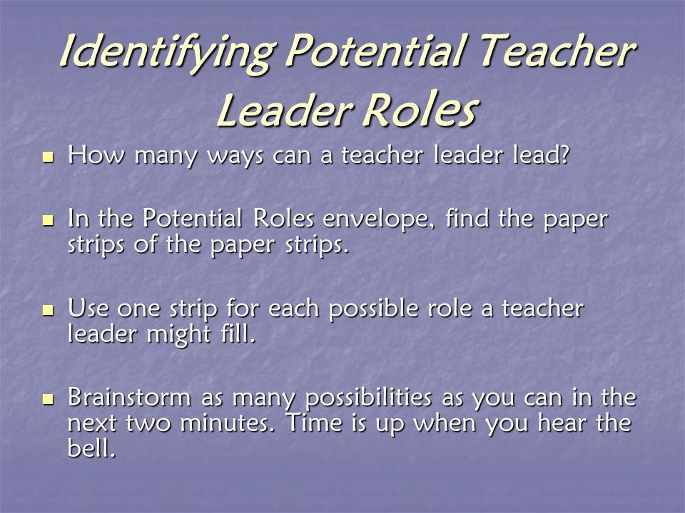 How many ways can a teacher leader lead. How many ways can a teacher leader lead.