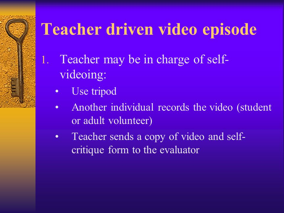 The Video During filming, concentrate on In the critique, concentrate on focus or goal