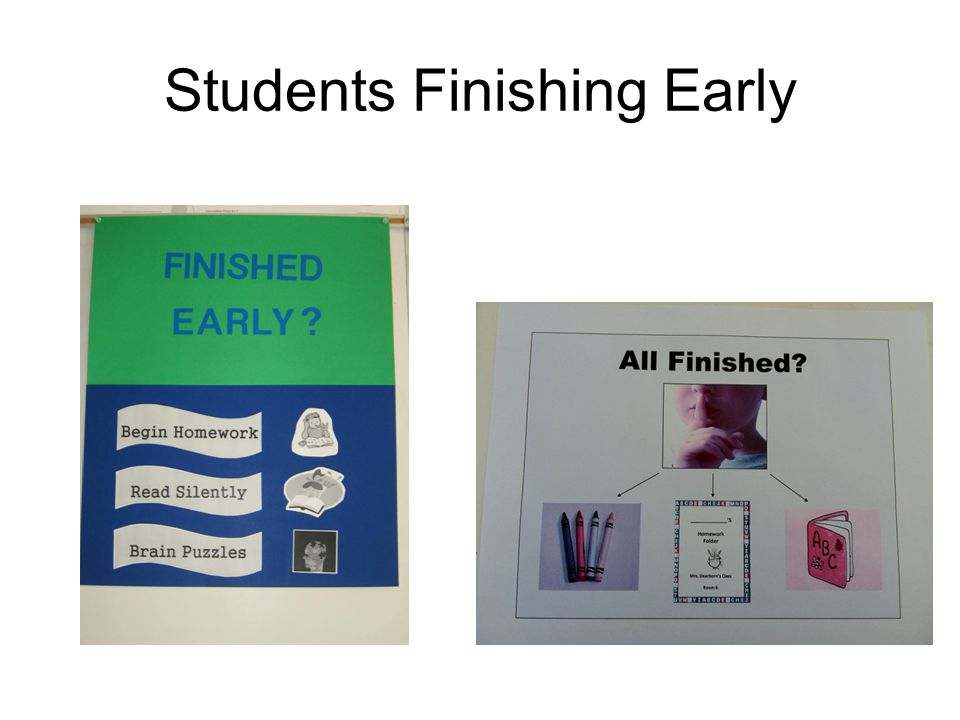 Students Finishing Early