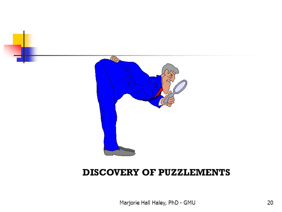 Marjorie Hall Haley, PhD - GMU20 DISCOVERY OF PUZZLEMENTS