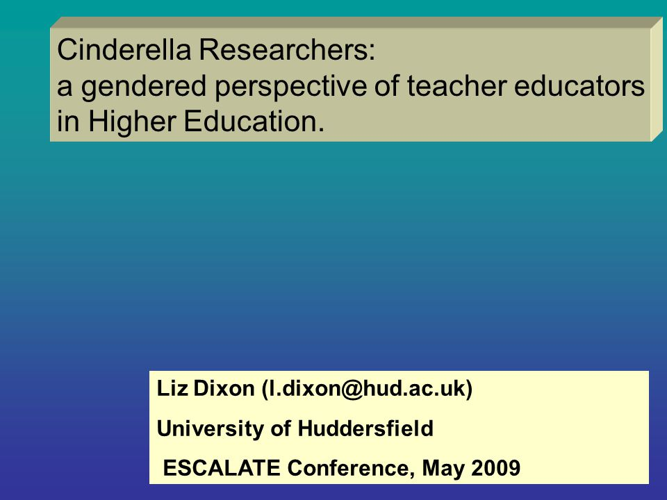 Cinderella Researchers: a gendered perspective of teacher educators in Higher Education.