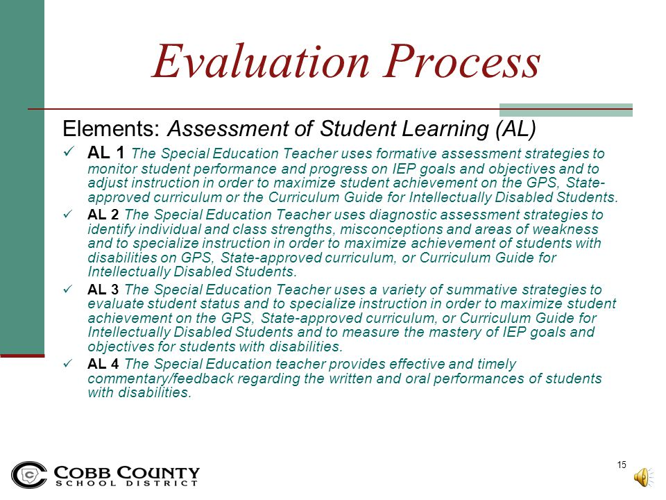 Evaluation Process Elements: Standards-Based Instruction (SBI) SBI 1 The Special Education Teacher effectively communicates learning expectations usin