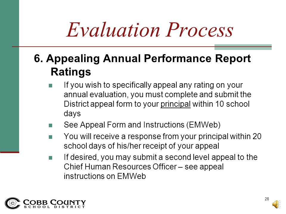 Evaluation Process Annual Evaluation Conference Evaluator and Teacher meet for annual conference Evaluator and Teacher sign & date the annual report Y