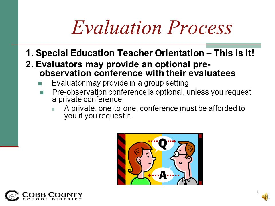 Evaluation Process 6.