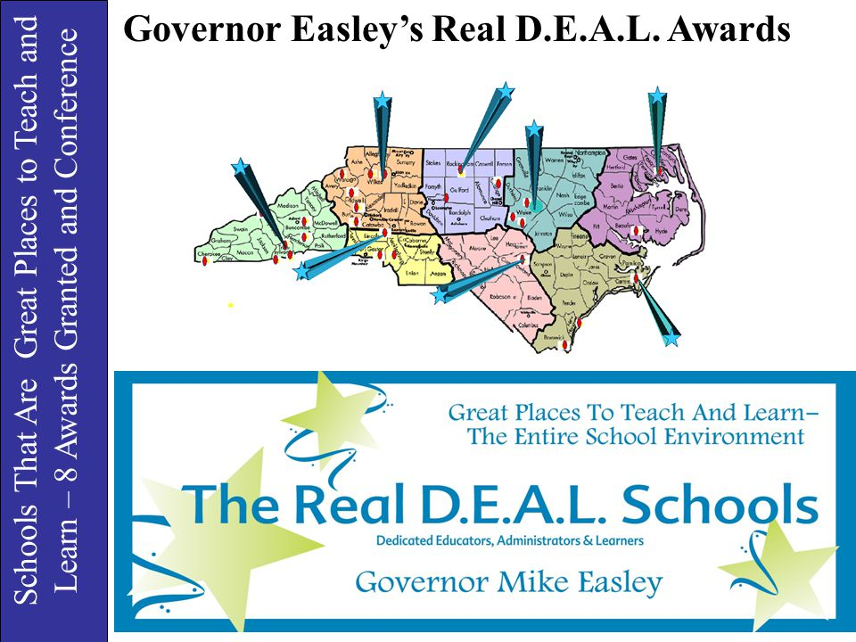 Schools That Are Great Places to Teach and Learn – 8 Awards Granted and Conference Governor Easley's Real D.E.A.L. Awards
