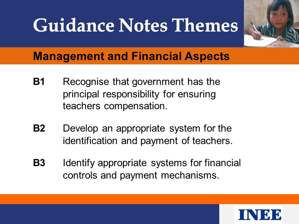 Management and Financial Aspects B1Recognise that government has the principal responsibility for ensuring teachers compensation. B2 Develop an approp