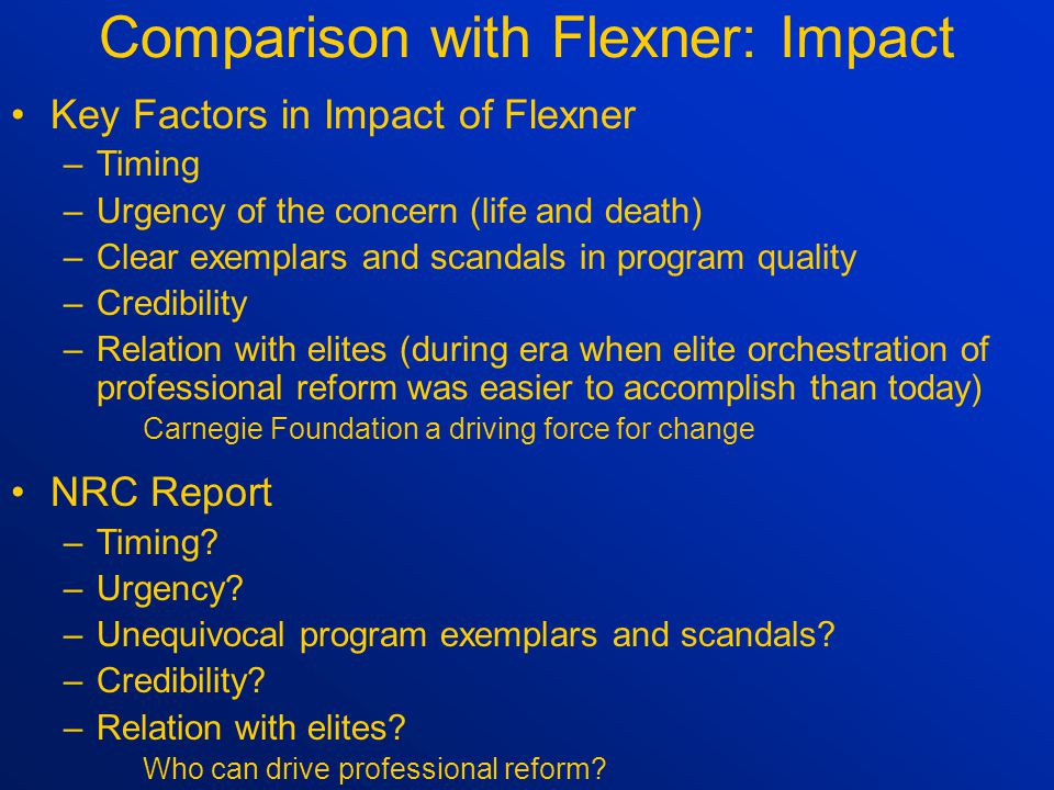 Flexner Study vs. NRC Study: Analytic Approach Comprehensive vs.