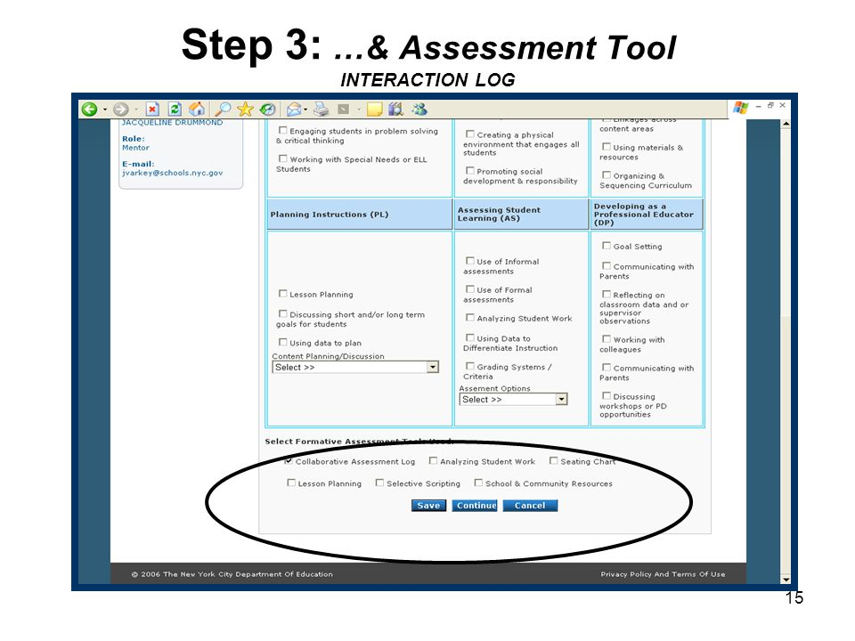 15 Step 3: …& Assessment Tool INTERACTION LOG