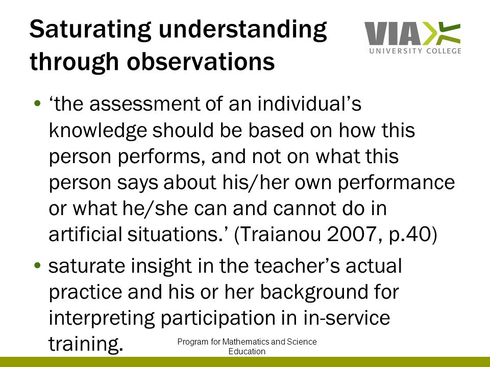 Saturating understanding through observations 'the assessment of an individual's knowledge should be based on how this person performs, and not on wha