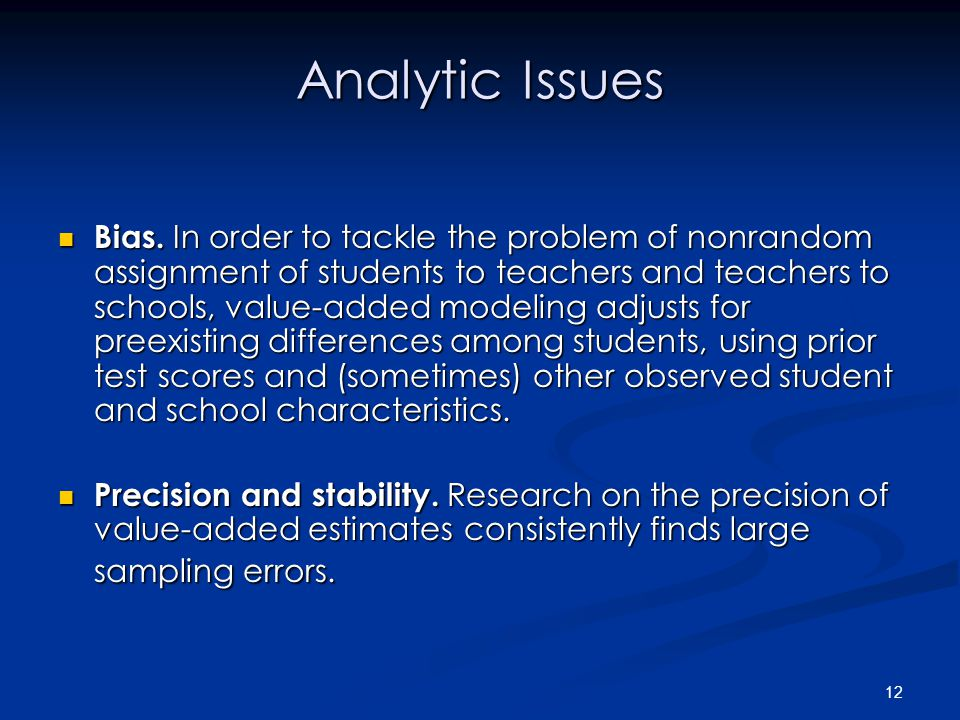 12 Analytic Issues Bias.
