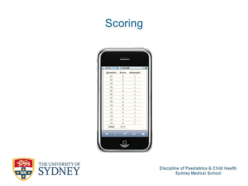 Discipline of Paediatrics & Child Health Sydney Medical School Scoring