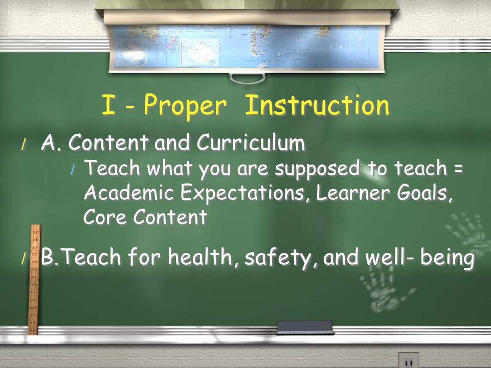 I - Proper Instruction / A.