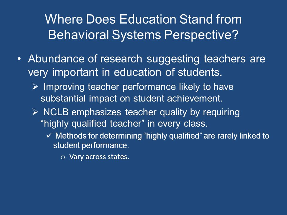 Where Does Education Stand from Behavioral Systems Perspective.