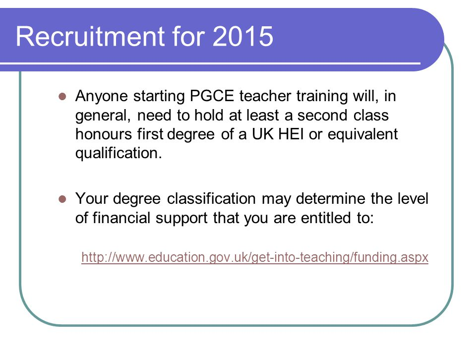 How to Apply PGCE full-time routes apply online via UCAS Teacher Training: www.ucas.ac.uk You can start applying for 2015 courses from the end of October 2014