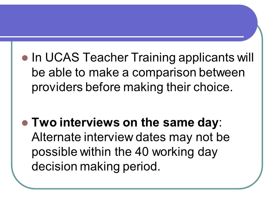 The PGCE Interview Fail the interview and no matter how good the application form and the reference you will be rejected.