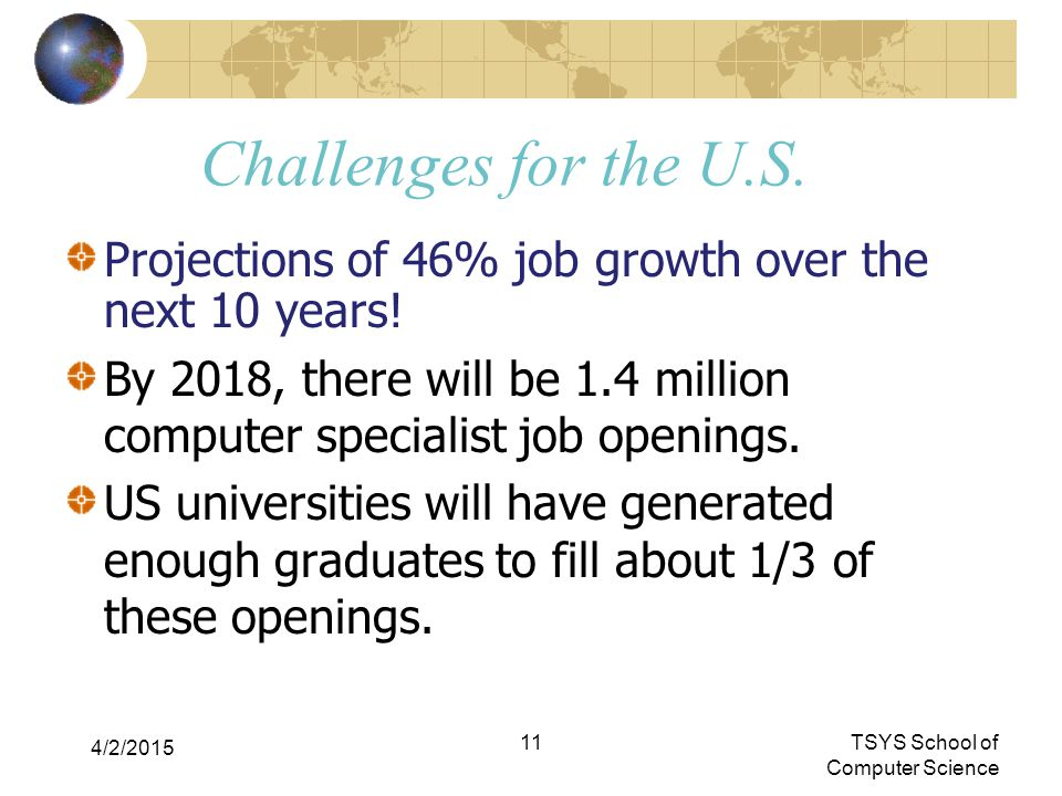 Challenges for the U.S. Projections of 46% job growth over the next 10 years.