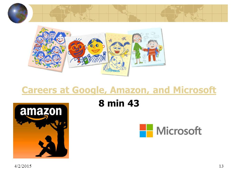 4/2/201513 Careers at Google, Amazon, and Microsoft 8 min 43