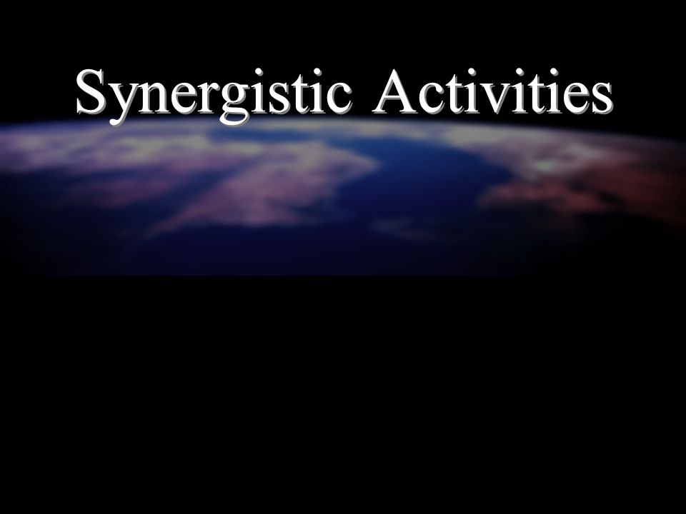 Synergistic Activities