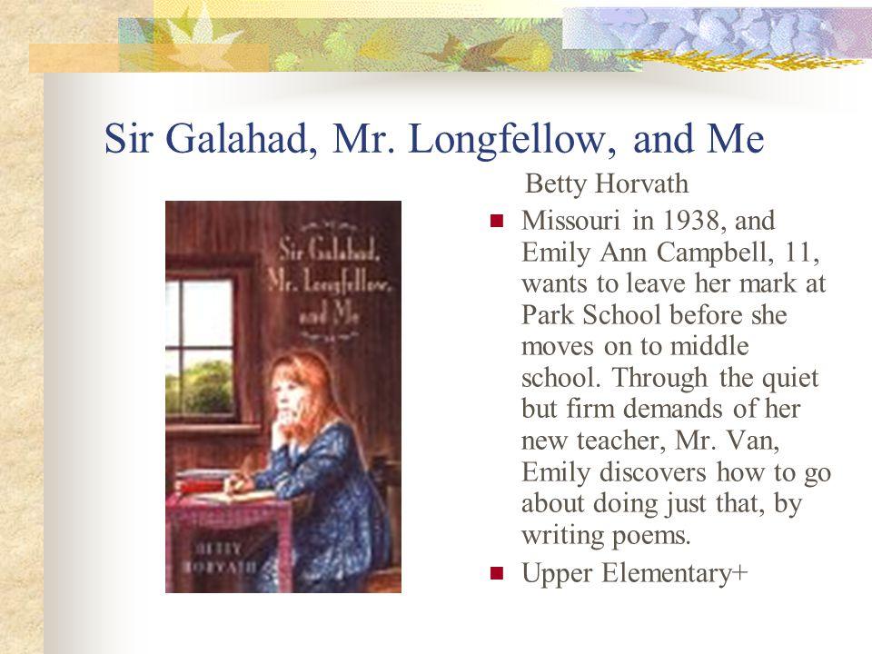 Sir Galahad, Mr.