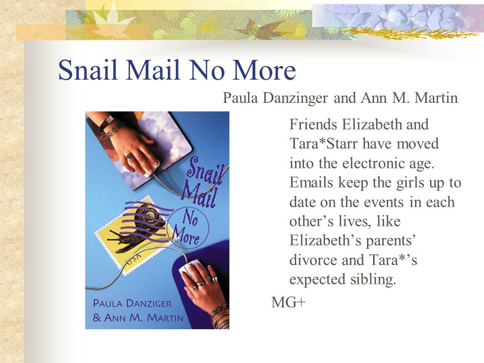 Snail Mail No More Friends Elizabeth and Tara*Starr have moved into the electronic age.